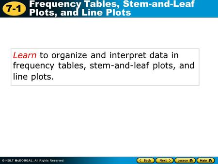 Additional Example 1: Organizing and Interpreting  Data in a Frequency Table