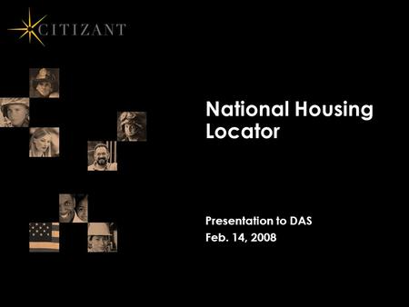 National Housing Locator Presentation to DAS Feb. 14, 2008.