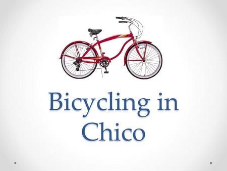 Bicycling in Chico. Where can I buy a bike? AS Bike Cart's Bicycle Auction (Sept. 26) Craig's List Numerous bicycle shops downtown Don't forget… Bike.