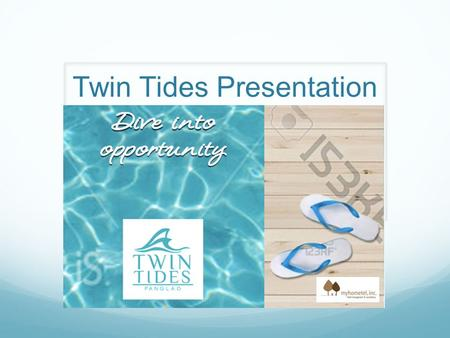 Twin Tides Presentation. Established in 2008, myHometel, Inc. started with the development and management of a 60 room budget hotel in uptown Cebu. Currently,