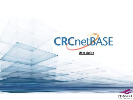 User Guide. CRCnetBASE E-Book Brief Introduction CRC Press and CRCnetBASE are part of the Taylor & Francis Group, an Informa Company. CRCnetBASE is made.