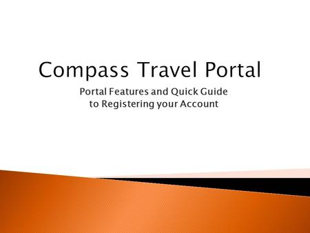 Portal Features and Quick Guide to Registering your Account.