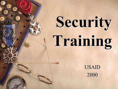 Security Training USAID 2000. Information Security.