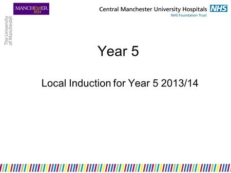 Year 5 Local Induction for Year 5 2013/14. Where can I get Year 5 information? Course handbook MedLea MRI Undergraduate website