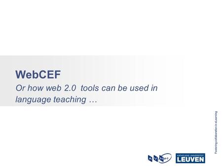 WebCEF Or how web 2.0 tools can be used in language teaching …