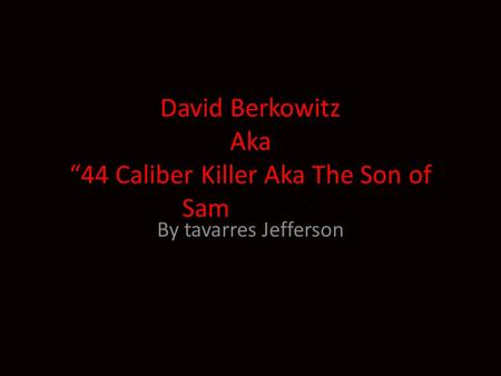 david berkowitz a serial killer