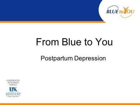From Blue to You Postpartum Depression. Vignette Meet Abby.