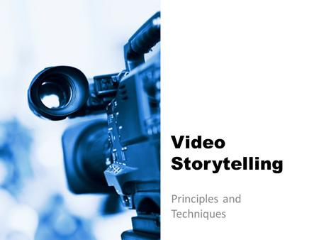 Video Storytelling Principles and Techniques. Identify and time in terms of: Exposition Rising action Climax Resolution.