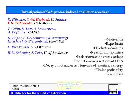 1 Investigation of GeV proton-induced spallation reactions Motivation Experiment PE cluster-emission Neutron multiplicities Inelastic reaction cross sections.