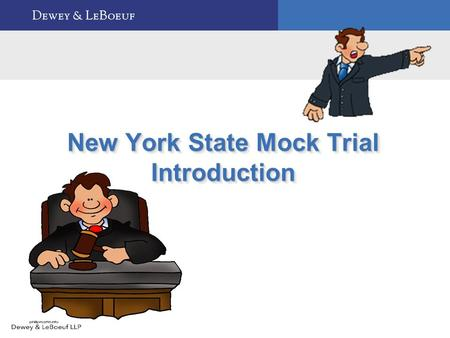 New York State Mock Trial Introduction. 1 Session Overview  Mock Trial Schedule  Responsibilities of Student Participants  Important Legal Terms 