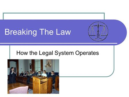 Breaking The Law How the Legal System Operates. Criminal Law Two types of Crimes Misdemeanors Felonies.