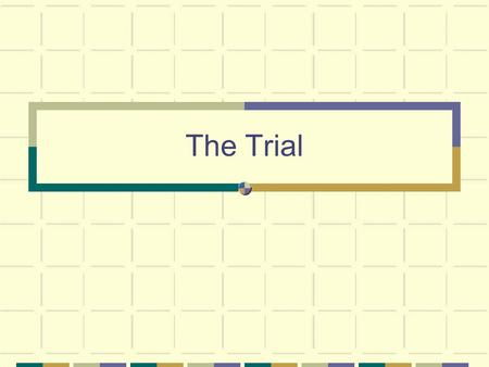 The Trial. I. Procedures A. Jury Selection 1. Impanel (select) a jury 2. Prosecutors and Defense lawyers pose questions to potential jurors (VOIR DIRE)