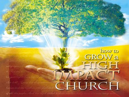 The Twelve Laws of Building a Healthy Growing Ministry The Law of Inspiration.