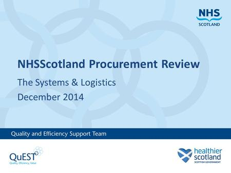 NHSScotland Procurement Review The Systems & Logistics December 2014.
