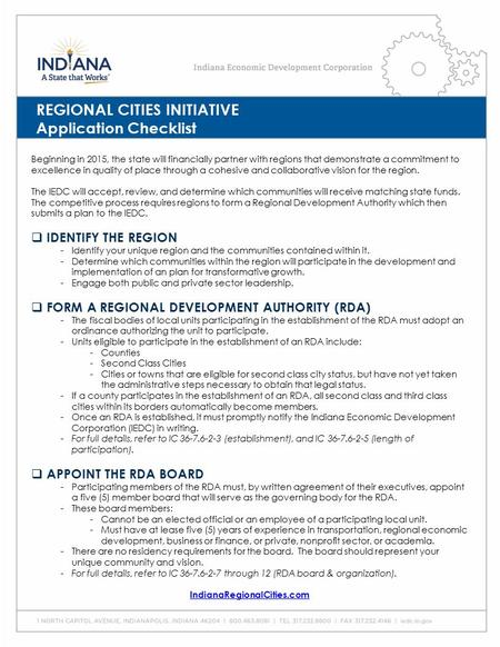 REGIONAL CITIES INITIATIVE Application Checklist Beginning in 2015, the state will financially partner with regions that demonstrate a commitment to excellence.
