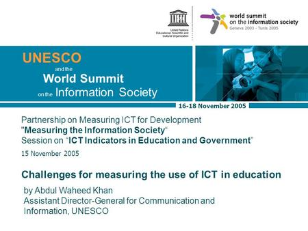 The Basic Freedoms of Information and Expression ::17 November 2005 1 UNESCO 16-18 November 2005 World Summit on the Information Society and the Partnership.