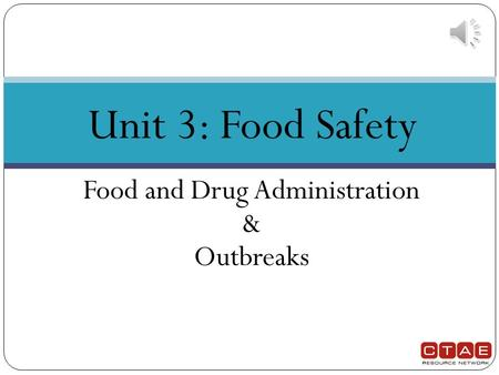 Food and Drug Administration & Outbreaks