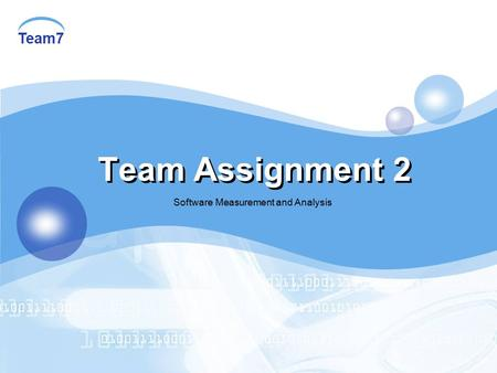Team7 Team Assignment 2 Software Measurement and Analysis.
