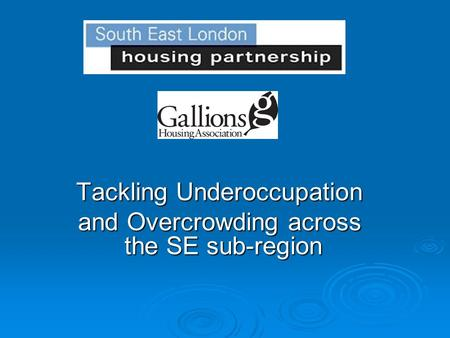 Tackling Underoccupation and Overcrowding across the SE sub-region.