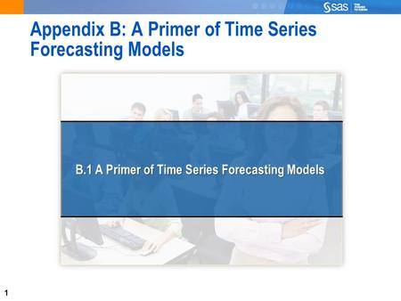 1 Appendix B: A Primer of Time Series Forecasting Models B.1 A Primer of Time Series Forecasting Models.