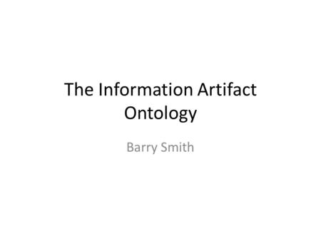 The Information Artifact Ontology
