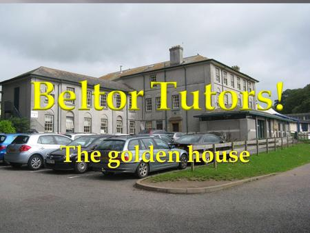"""It's great to have tutor group in Beltor where we all work together to be the best in the school."""