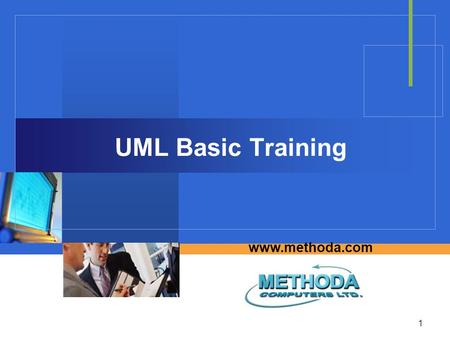 1 www.methoda.com UML Basic Training. UML Basic training2 Agenda  Definitions: requirements, design  Basics of Unified Modeling Language 1.4  SysML.
