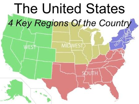 REGIONS OF THE UNITED STATES Ppt Video Online Download - 4 regions of us map