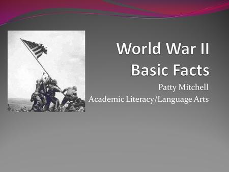 Patty Mitchell Academic Literacy/Language Arts. Introduction All researchers start with the basic facts, a little bit of information to jump off from.