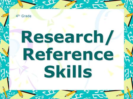 Research/ Reference Skills 4 th Grade. Hardcopy References Encyclopedia Atlas Almanac Dictionary Thesaurus Magazines Newspapers.