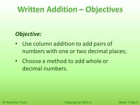 Written Addition – Objectives