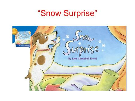 """Snow Surprise"". bulged If a container bulged, its sides stuck out as if it were going to burst."