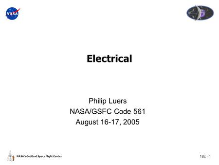 Philip Luers NASA/GSFC Code 561 August 16-17, 2005