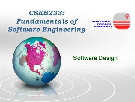 CSEB233: Fundamentals of Software Engineering Software Design.