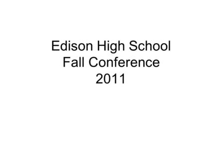 Edison High School Fall Conference 2011. Security Council Commendations France, South Africa, Russian Federation, USA Outstanding Brazil, China Best Gabon.