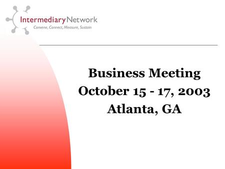 Business Meeting October 15 - 17, 2003 Atlanta, GA.
