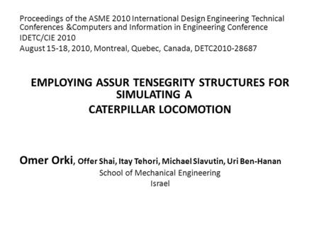 Proceedings of the ASME 2010 International Design Engineering Technical Conferences &Computers and Information in Engineering Conference IDETC/CIE 2010.