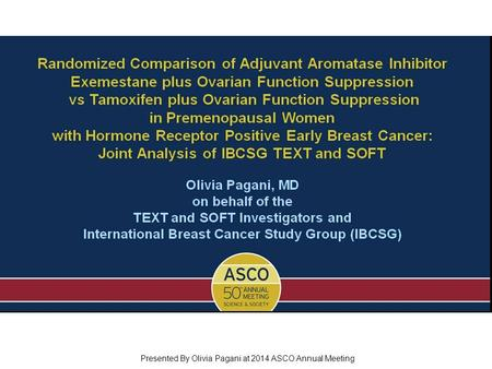 Randomized Comparison of Adjuvant Aromatase Inhibitor Exemestane plus Ovarian Function Suppression vs Tamoxifen plus Ovarian Function Suppression in Premenopausal.