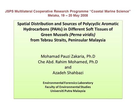 Spatial Distribution and Sources of Polycyclic Aromatic Hydrocarbons (PAHs) in Different Soft Tissues of Green Mussels (Perna viridis) from Tebrau Straits,