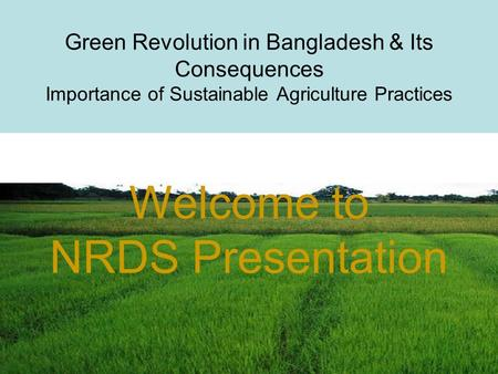 Welcome to NRDS Presentation