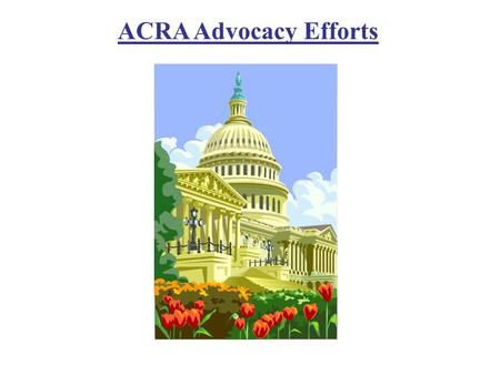 ACRA Advocacy Efforts.  RADPAC is the bipartisan, multicandidate political action committee of the American College of Radiology.