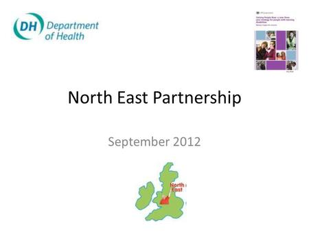 North East Partnership September 2012. Personalisation What does this mean to you?