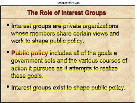 Interest Groups. Questions: In the Free Market it is impossible to know the needs and wants of each individual. What piece of information allows the free.