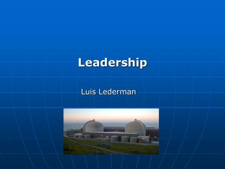 "Leadership Luis Lederman. DID YOU THINK ABOUT THIS ? ""IF YOU KNOW WHERE YOU WANT TO GO YOU MAY ARRIVE THERE OR NOT BUT IF YOU DO NOT KNOW WHERE YOU WANT."