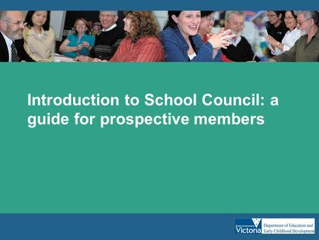 Introduction to School Council: a guide for prospective members.