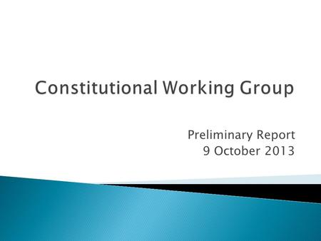 Preliminary Report 9 October 2013.  Whereas a well-educated, informed and active union membership contributes to healthy, democratic decision-making;
