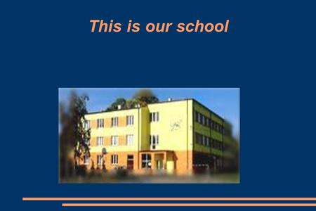 "This is our school.  The motto of our school ""To be an honest man, who can live with and for the others"""