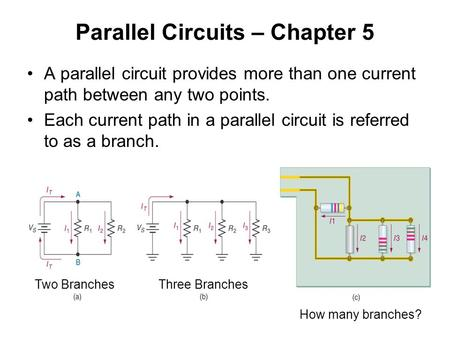 Parallel Circuits – Chapter 5