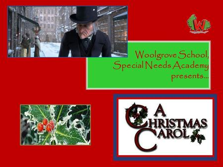 Woolgrove School, Special Needs Academy presents….