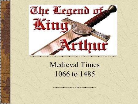 Medieval Times 1066 to 1485. Hardships/Changes occurring during Medieval Times Plagues Lack of sanitation and spread of disease Political battles Civil.